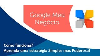 Como Usar o Google Meu Negócio p/ Ampliar Seus Resultados | Samuca Webdesign'