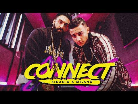 SINAN-G X MILANO - CONNECT (prod. by Rocks)