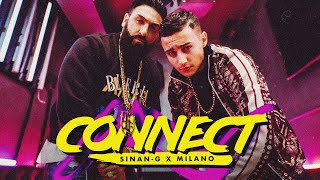 SINAN-G X MILANO - CONNECT (prod. by Rocks)