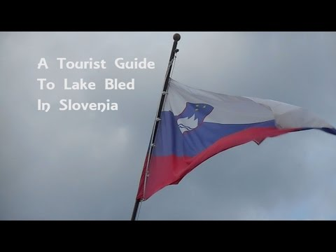 A Tourist Guide to Lake Bled in Slovenia
