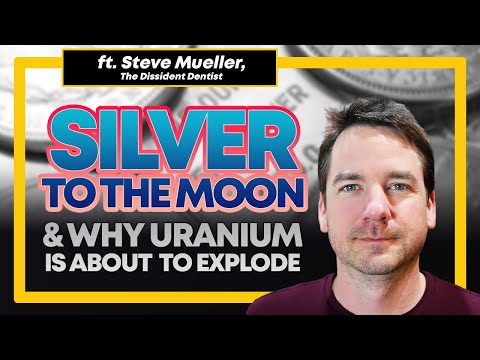 Why Silver is Going to The Moon & Uranium is About to Explode!