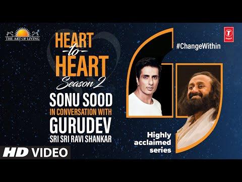 Sonu Sood In Conversation With Gurudev Sri Sri Ravi Shankar | Heart To Heart Season 2