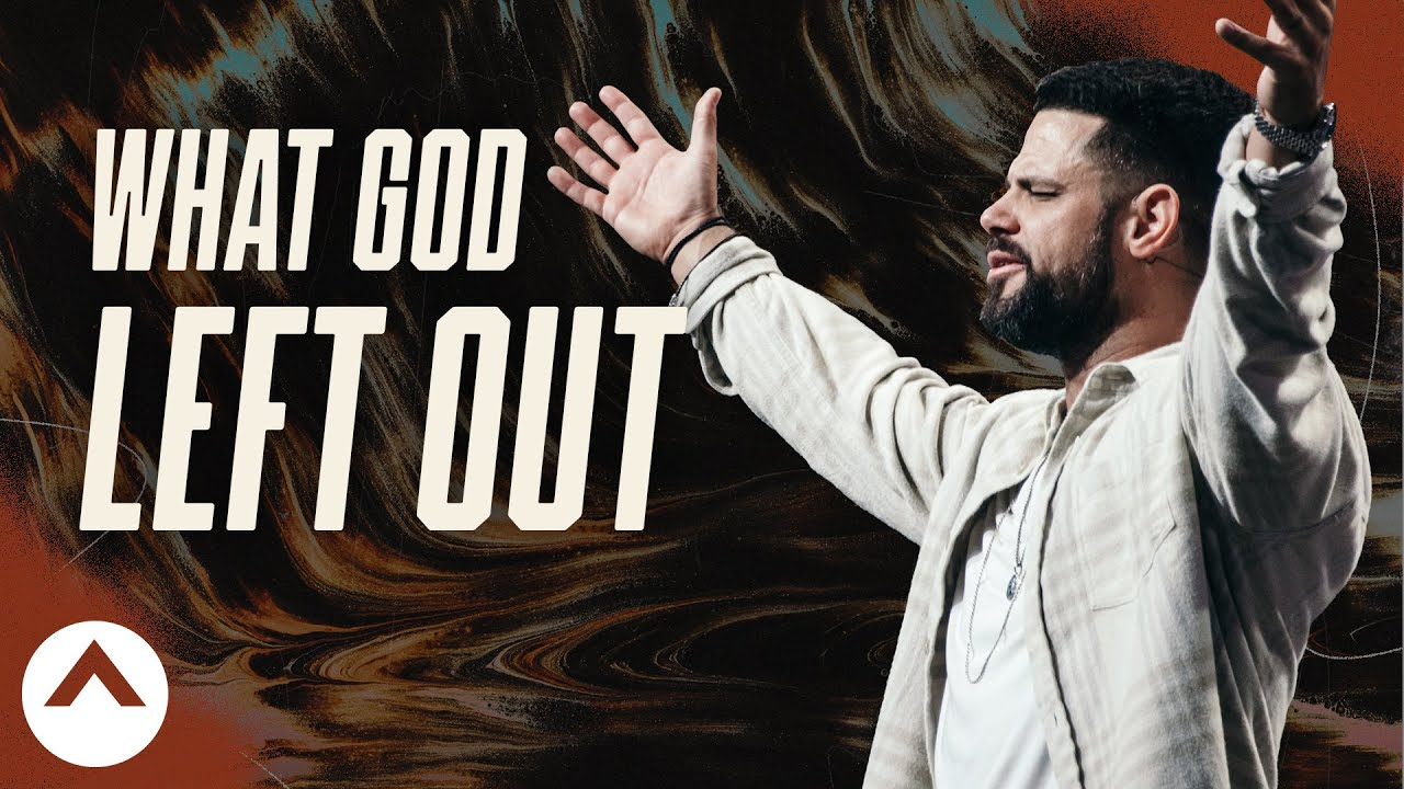 What God Left Out: Flatbread Faith | Pastor Steven Furtick | Elevation Church