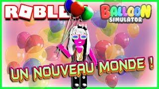 UN NOUVEAU MONDE ! | Roblox Balloon Simulator