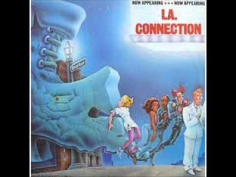 LA. CONNECTION - Now Appeaning - 1982 (full album)