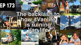 The Backlash to how #Vanlife is ruining Van life