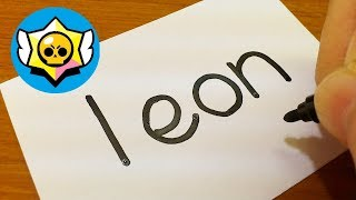 Very Easy ! How to turn words LEON(Brawl Stars)into a Cartoon - doodle art on paper