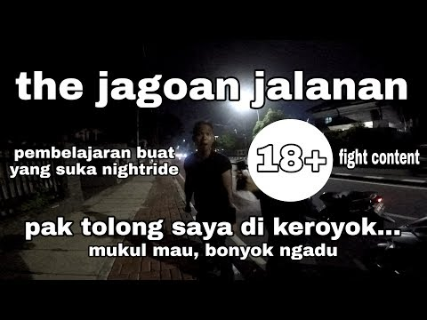 "#vlog20 - The Jagoan Jalanan, The Power Of ""pak Tolong Saya Dikeroyok"" (part1)"