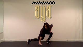MAMAMOO (마마무) - 'AYA' Dance Cover