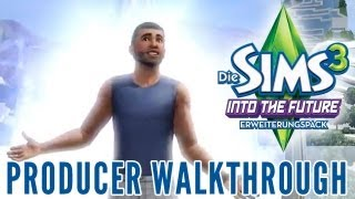 Die Sims 3 Into the Future - Producer Walkthrough