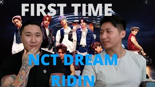 Gambar cover FIRST TIME REACTING - NCT DREAM 엔시티 드림 'Ridin'' MV Two Asian Guys React