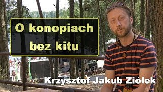 O konopiach bez kitu - Krzysztof Jakub Ziółek