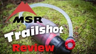 MSR Trailshot water filter review - Ultralight backpacking filter (plus integrity test)