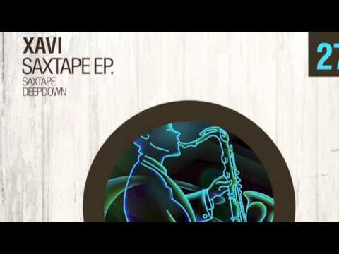 Xavi - Saxtape (Original Mix) DEP027