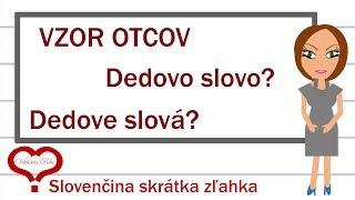 Pravopis prídavných mien / Prídavné mená / Vzor otcov / Slovenský jazyk