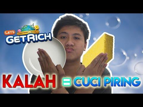 KALAH = CUCI PIRING (Let's Get Rich Indonesia)