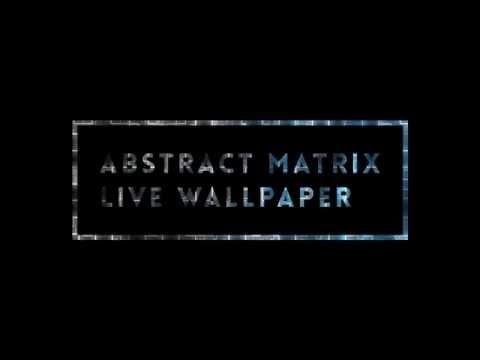 Abstract Matrix Live Wallpaper