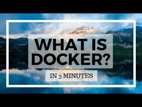 What is Docker? In 3 minutes