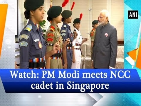 Watch: PM Modi meets NCC cadet in Singapore  - #ANI News