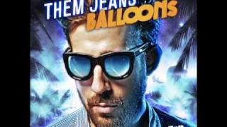 THEM JEANS - BALLOONS