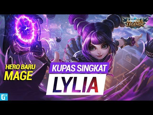 MAGE CILIK DAN LINCAH - LYLIA KUPAS SINGKAT | MOBILE LEGENDS