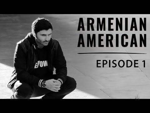 "Armenian American - Episode 1, ""Mother Armenia"" - by Nazo Bravo"