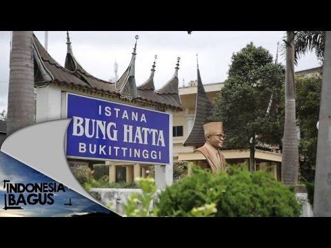 Indonesia Bagus - Maninjau dan Bukit Tinggi - Sumatera Barat