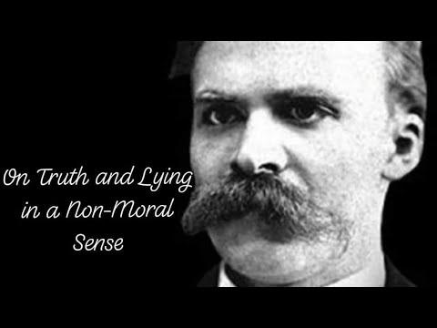 "Friedrich Nietzsche's ""On Truth & Lying in a Non-Moral Sense"""