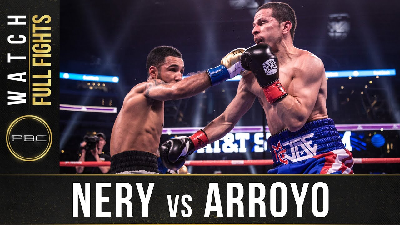 Nery vs Arroyo Full Fight: March 16, 2019 – PBC on FOX PPV