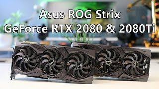 Asus ROG Strix RTX 2080 & RTX 2080 Ti Review
