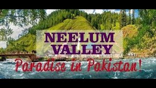 Neelam Valley Azad Kashmir FULL HD