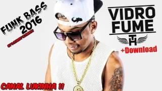 MC TH , VIDRO FUMÊ (Funk Bass 2016) +Download