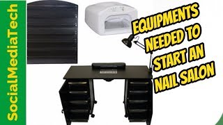 Equipment Needed To Open A Nail Salon
