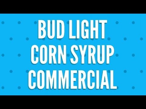 Bud Light Corn Syrup rant. Superbowl commercial fallout. Mp3