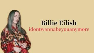 Billie Eilish - Idontwannabeyouanymore (Lirik & Terjemahan Indonesia)