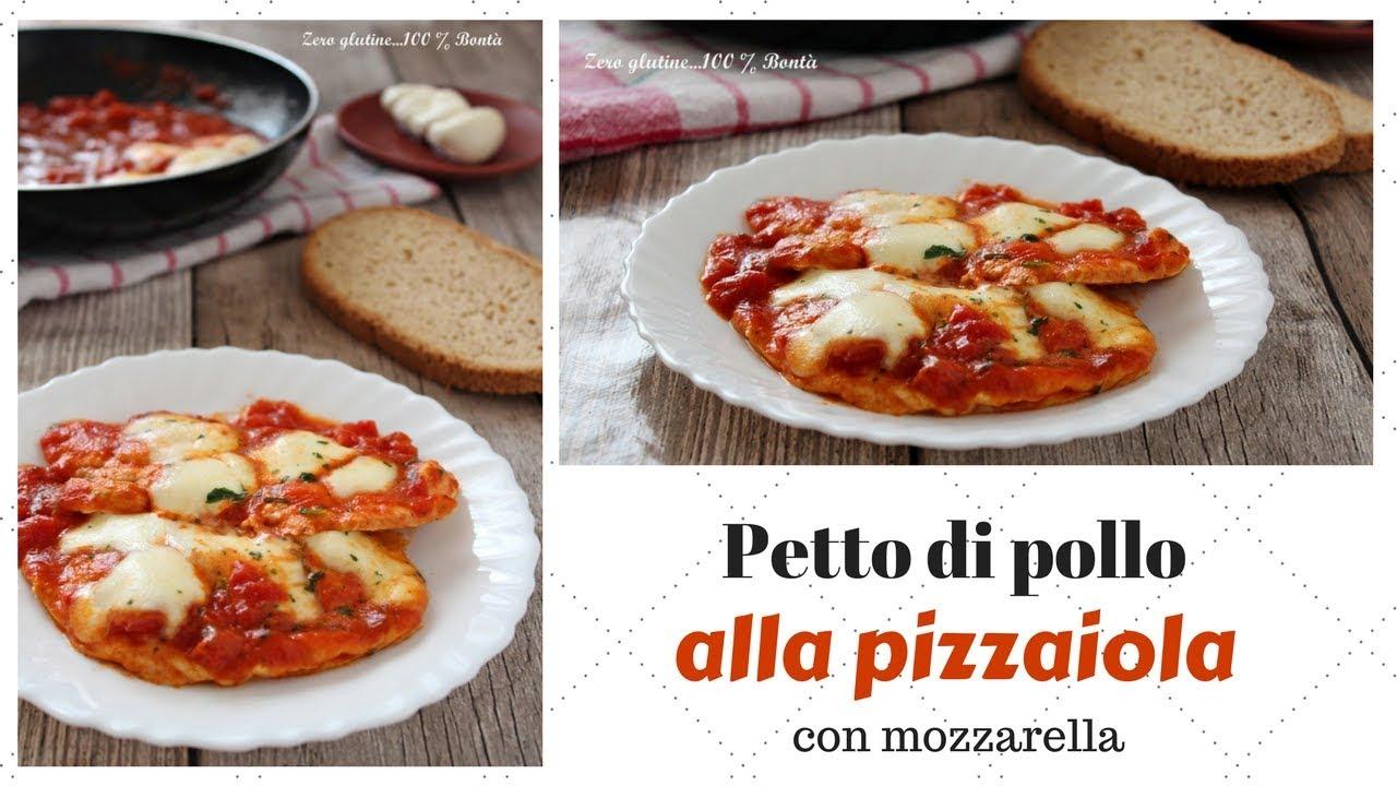 Petto Di Pollo Alla Pizzaiola Con Mozzarella Youtube