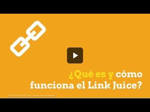 ¿Qué es y cómo funciona el Link Juice?