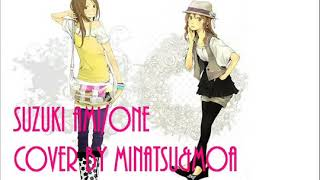 鈴木亜美/ ONE *cover by Minatsu&MoA* 2008年に発売された鈴木亜美のO...