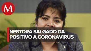 Nestora Salgado Da Positivo A Coronavirus