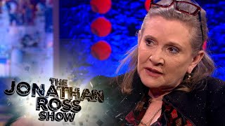 Carrie Fisher on Why She Didn't Get it on with Harrison Ford - The Jonathan Ross Show