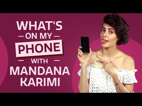 What's on my phone with Mandana Karimi | Bollywood | Lifestyle | Fashion
