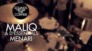 Maliq & D'Essentials - Menari | Sounds From The Corner Session #2