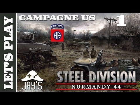 [FR] Steel Division - Campagne US - La prise d'Audouville ! - Épisode 1