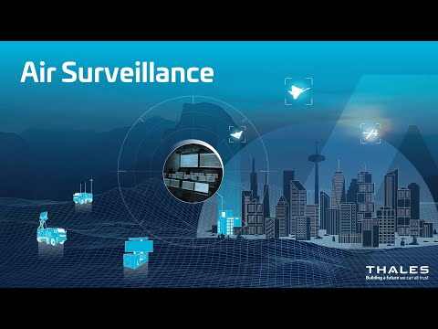 Air surveillance : Protect your Airspace, your Citizens and your Assets- Thales