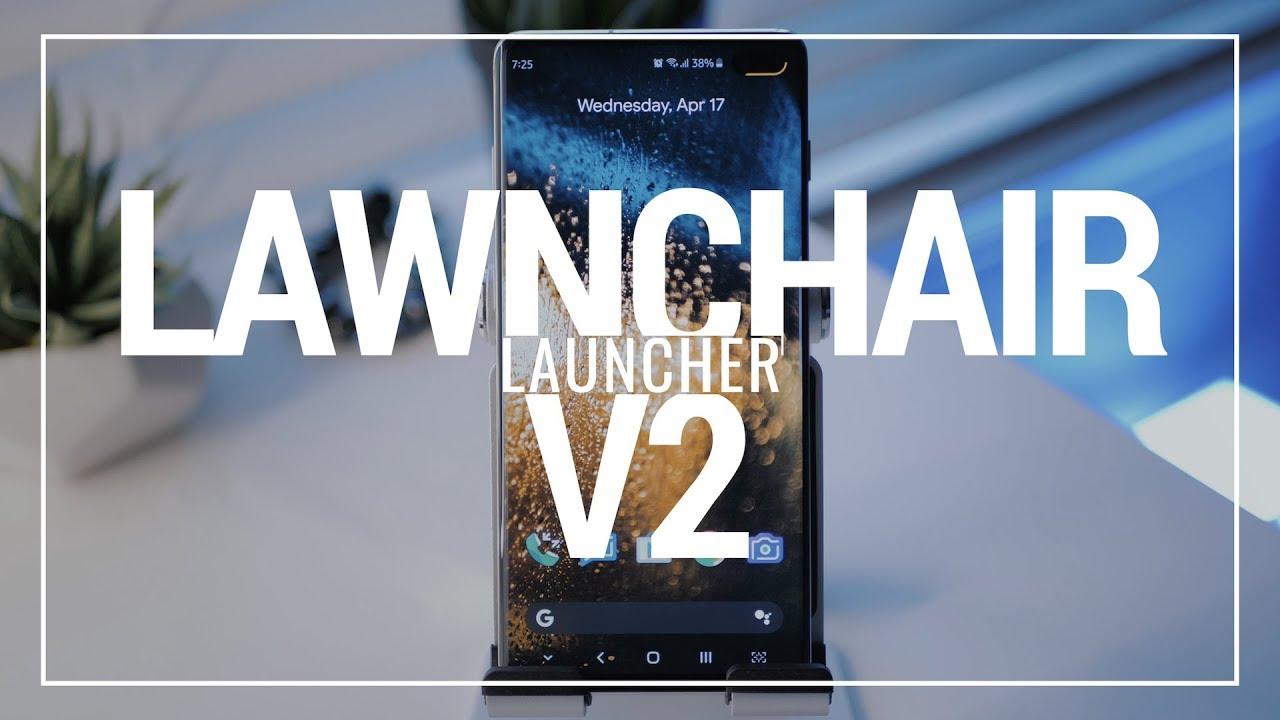 Lawnchair V2