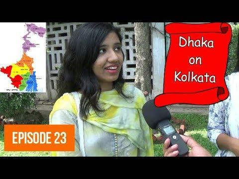 What Bangladeshi People Think About Kolkata? Dhaka University | NonStop Videos