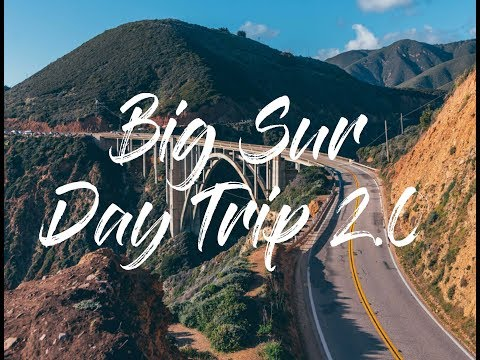 Big Sur Day Trip 2.0 - A Road Trip Down the California Coast