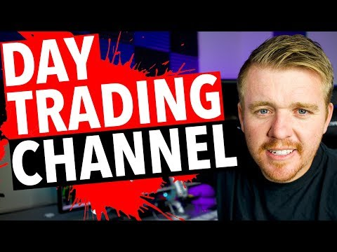 Day Trading Channel?