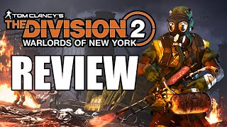 The Division 2: Warlords of New York DLC Review - The Final Verdict (Video Game Video Review)