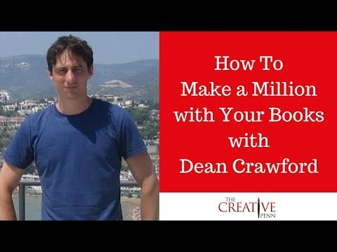 How To Make A Million With Your Books With Dean Crawford